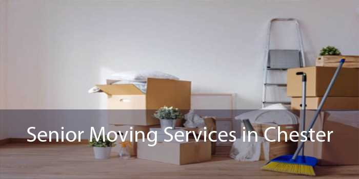 Senior Moving Services in Chester